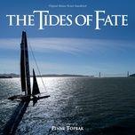 tides of fate (original motion picture soundtrack) - pinar toprak