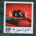 rise (jonas blue & eden prince club mix) (single) - jonas blue, jack & jack