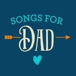 songs for dad - v.a