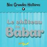 nos grandes histoires : le chateau de babar - francois perier