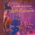latin escapade (the george shearing quintet) - george shearing