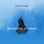 on my own (single) - madeleine peyroux