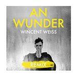 an wunder (achtabahn remix) (single) - wincent weiss
