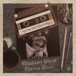 everybody's got problems (single) - madisen ward and the mama bear