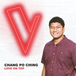 love on top (the voice australia 2018 performance / live) (single) - chang po ching