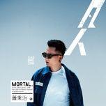 mortal / 凡人 - tieu binh tri (xiao bing chih)