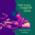 noi buon cung biet buon (single) - pham hong phuoc, marlboro