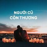 nguoi cu con thuong - v.a