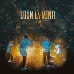 luon la minh (single) - da lab