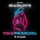 mad love the prequel - sean paul