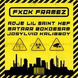fxck framez (single) - framez