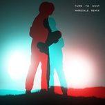 turn to dust (marsiale remix) (single) - cascadeur