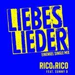 liebeslieder (einenkel single mix) (single) - rico & rico