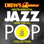 drew's famous instrumental jazz and vocal pop collection (vol. 8) - the hit crew