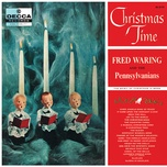 christmas time - fred waring & the pennsylvanians
