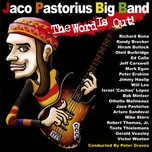 the word is out! - jaco pastorius big band