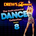 drew's famous the instrumental dance collection (vol. 8) - the hit crew
