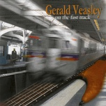 on the fast track - gerald veasley