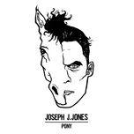 pony (single) - joseph j. jones