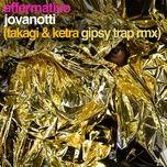 affermativo (takagi & ketra gipsy trap remix) (single) - jovanotti