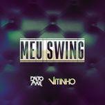 meu swing (single) - dalto max, vitinho