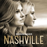 surrender (single) - nashville cast, connie britton, charles esten
