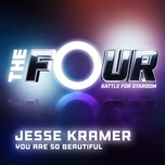 you are so beautiful (the four performance) (single) - jesse kramer