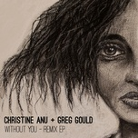 without you (remix ep) - christine anu