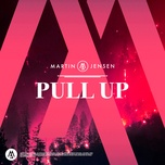 pull up (single) - martin jensen
