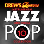 drew's famous instrumental jazz and vocal pop collection (vol. 10) - the hit crew