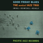 good friday blues (ep) - modest jazz trio