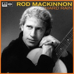 hard rain - rod mackinnon