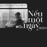neu mot ngay (single) - reddy (huu duy)