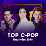 top c-pop nua nam 2018 - v.a