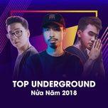 top underground nua nam 2018 - v.a