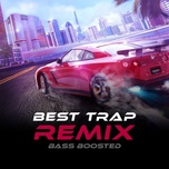 best trap remix bass boosted - v.a