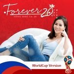 song nhu ta 20 (world cup version) (single) - thu minh