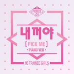 pick me (piano version) (single) - produce 48