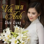 tam su voi anh - chau giang
