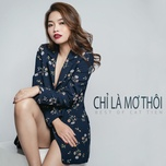 chi la mo thoi (single) - do cat tien