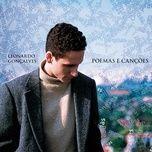 poemas e cancoes - leonardo goncalves