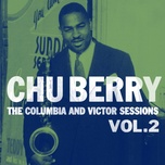 the columbia and victor sessions, vol. 2 - chu berry