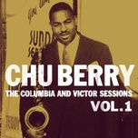 the columbia and victor sessions, vol. 1 - chu berry