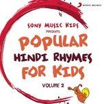 sony music kids: popular hindi rhymes for kids, vol. 2 - sreejoni nag