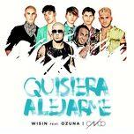 quisiera alejarme remix (single) - wisin, ozuna, cnco