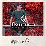 #comotu (single) - kino romero