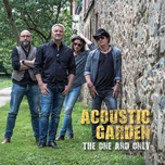 the one and only (single) - acoustic garden