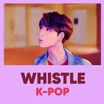 k-pop whistle songs - v.a