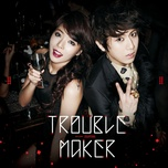trouble maker (mini album) - trouble maker