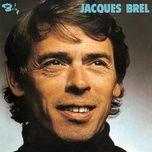 ne me quitte pas (re-enregistrement 1972) - jacques brel